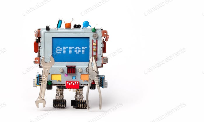 Error concept poster. Handyman robotic computer with hand wrench pliers