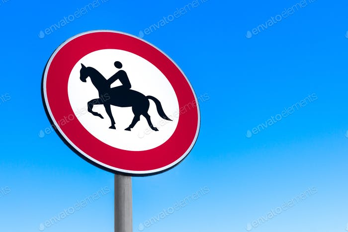 Road sign to prohibit passage with horse.