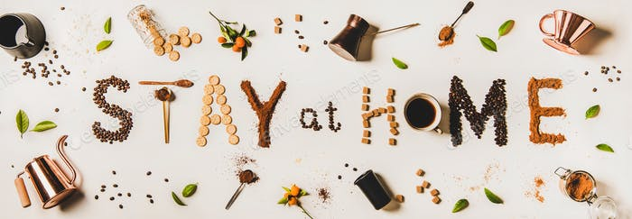 Stay at home lettering made from coffee kitchenware and foods