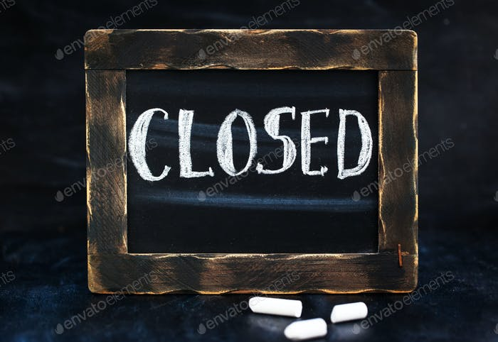 Blackboard with message closed
