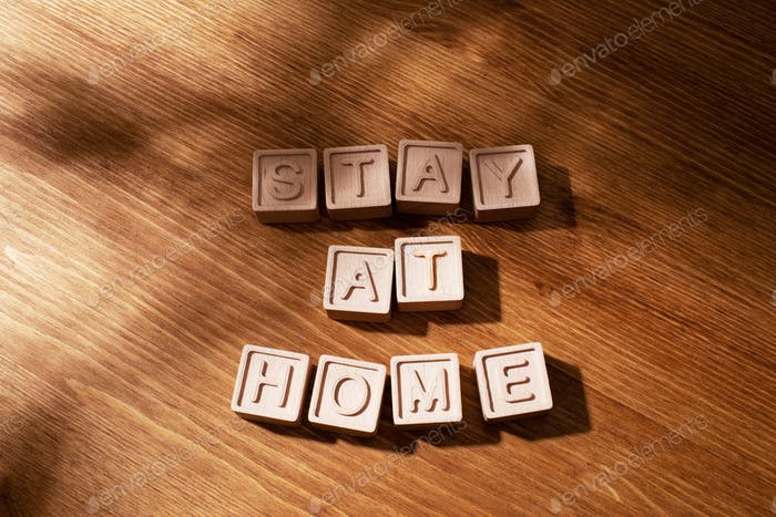 Text Stay at Home of Wooden Letters