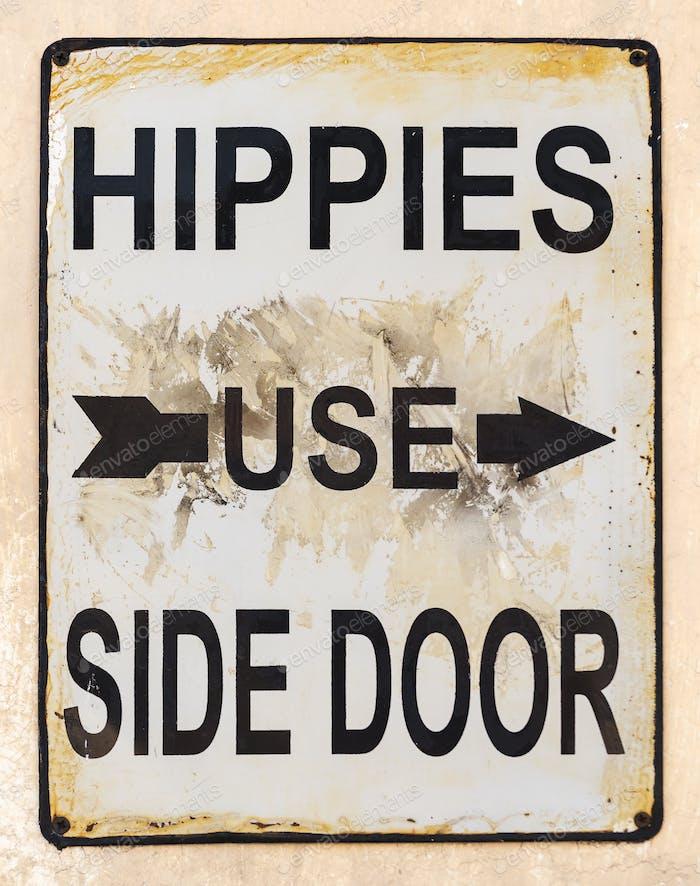 Hippies Use Side Door Sign