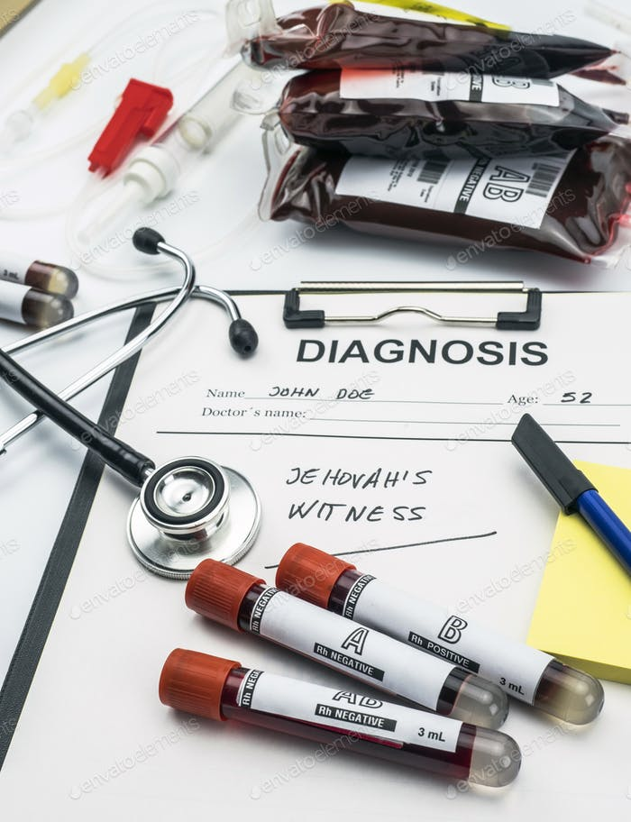 Diagnosis form witnesses of jehova, concept of denial of blood transfusions