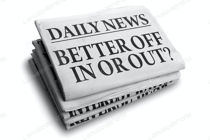 Better off in or out daily newspaper headline