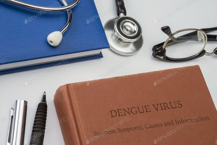 Dengue treatment, symptoms, causes and information written in a medicine book with stethoscope