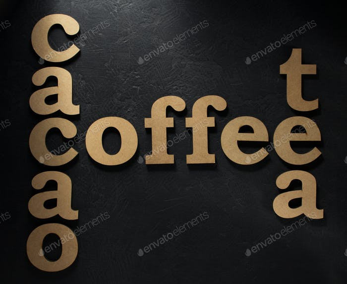 coffee, cacao and tea letters on black