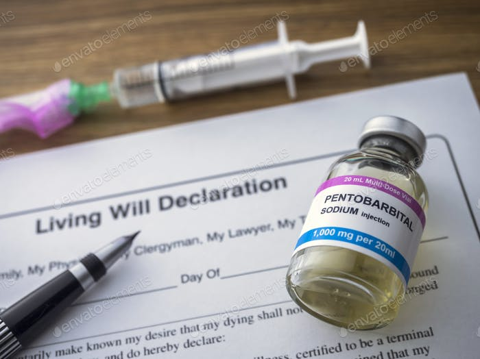 Living will declaration form Next to a vial of pentobarbital sodium to proceed to euthanasia