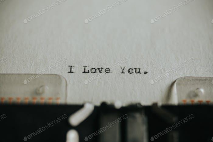 Message I love you printed on typewriter