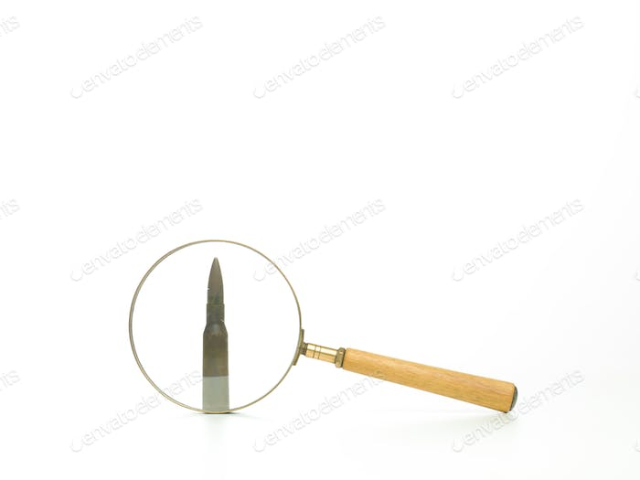 analyzing a bullet through a magnifying glass