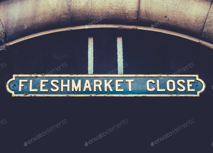 Fleshmarket Close Sign