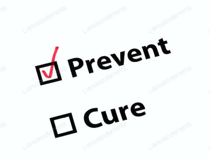 Verhindern Sie besser als heilen