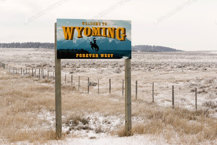 Welcome to Wyoming Forever West State Entry Sign