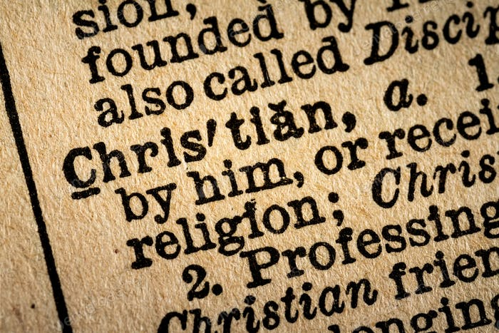 Close-up of the word CHRISTIAN and its definition