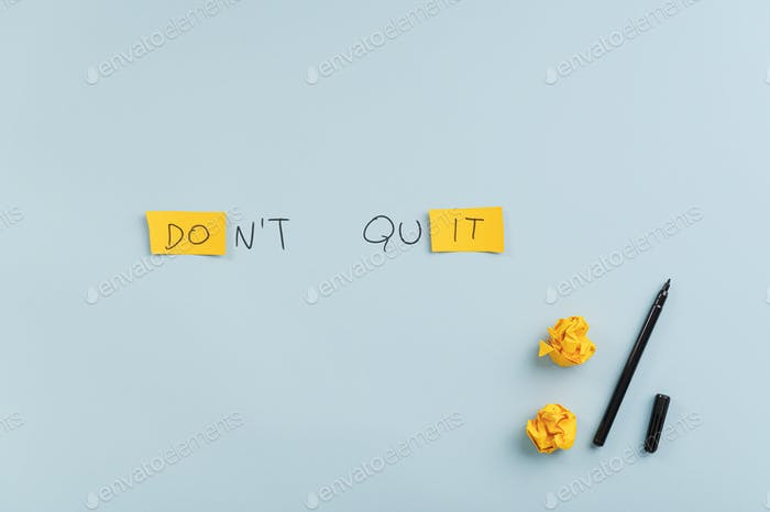 Dont quit motivational sign